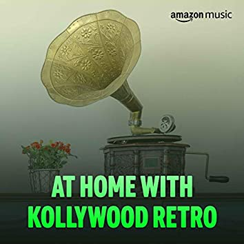 At Home with Kollywood Retro
