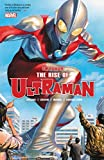 Ultraman Vol. 1 - The Rise of Ultraman