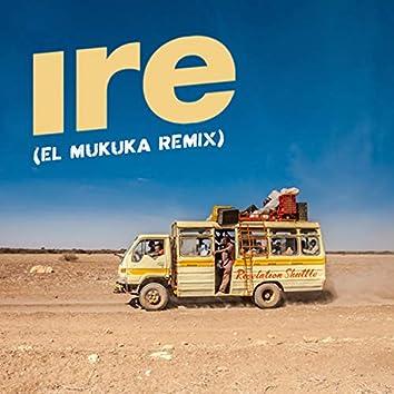 Ire (El Mukuka Remix)