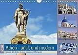 Athen - antik und modern (Wandkalender 2020 DIN A4 quer): Bei Nachrichten aus Athen geht es meist nur noch um Staatsschulden, Kredite oder gar Grexit, ... (Monatskalender, 14 Seiten ) (CALVENDO Orte)