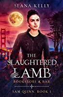 The Slaughtered Lamb Bookstore and Bar (Sam Quinn Book 1) (English Edition)