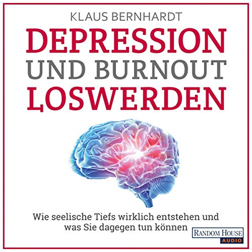 Depression und Burnout loswerden audiobook cover art