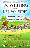 A Fatal New Year (Tipperary Carriage Company Mystery Book 1)