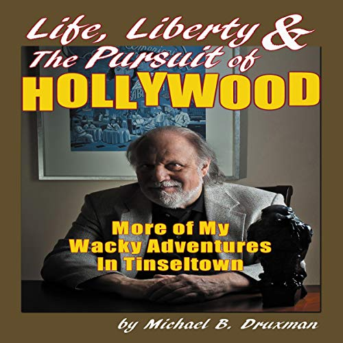 Life, Liberty & the Pursuit of Hollywood cover art