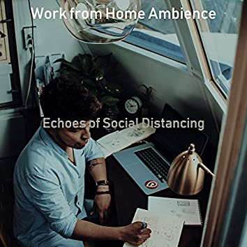 Echoes of Social Distancing