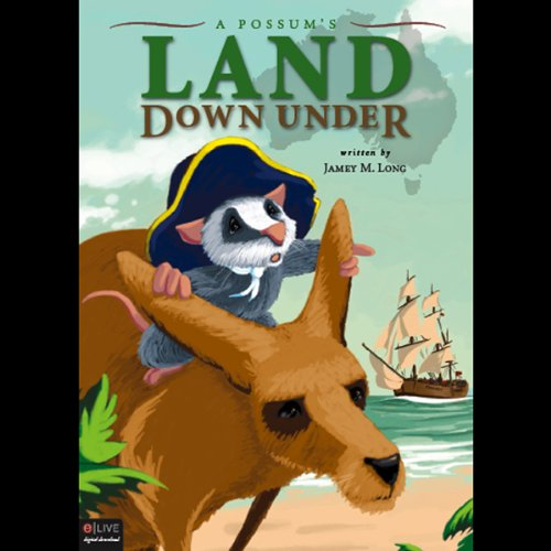 A Possum's Land Down Under audiobook cover art
