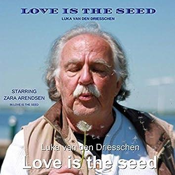Love Is the Seed (feat. Zara Arendsen)