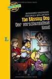 The missing Dog – Der verschwundene Hund - zweisprachig Deutsch- Englisch: Krimi für Kids (Englische Krimis für Kids)