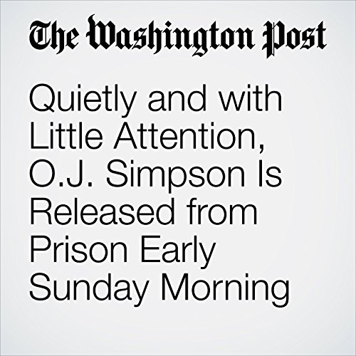 Quietly and with Little Attention, O.J. Simpson Is Released from Prison Early Sunday Morning copertina