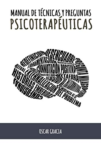 Manual de Técnicas y Preguntas Psicoterapéuticas (Spanish Edition)