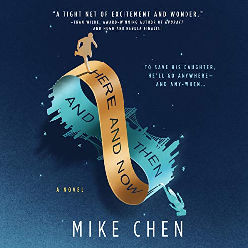 Here and Now and Then     A Novel              By:                                                                                                                                 Mike Chen                               Narrated by:                                                                                                                                 Cary Hite                      Length: 9 hrs and 54 mins     3 ratings     Overall 5.0