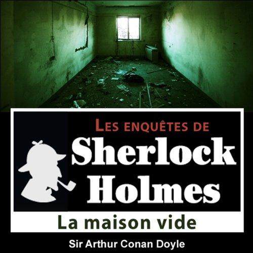 Couverture de La maison vide (Les enquêtes de Sherlock Holmes 28)