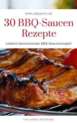 bester der welt 30 Rezepte für Barbecue-Sauce: köstliche internationale Rezepte für Barbecue-Sauce! 2021