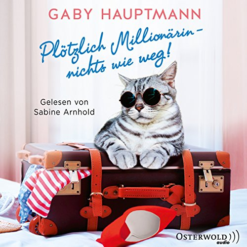 Plötzlich Millionärin - nichts wie weg!                   By:                                                                                                                                 Gaby Hauptmann                               Narrated by:                                                                                                                                 Sabine Arnhold                      Length: 10 hrs and 16 mins     Not rated yet     Overall 0.0