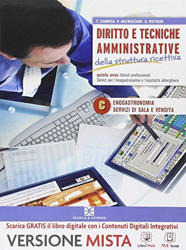 Diritto e tecniche amministrative della struttura ricettiva. Per gli Ist. professionali alberghieri. Con e-book. Con espansione online: 3