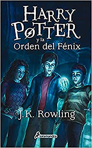 Harry Potter y la Orden del Fénix / Harry Potter and the Order of the Phoenix (Spanish Edition)