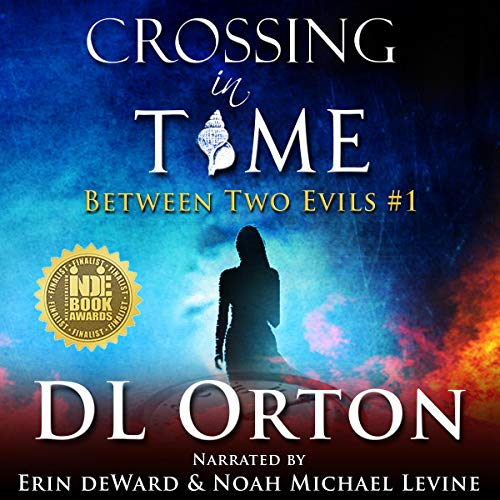 Crossing in Time: Between Two Evils #1  By  cover art