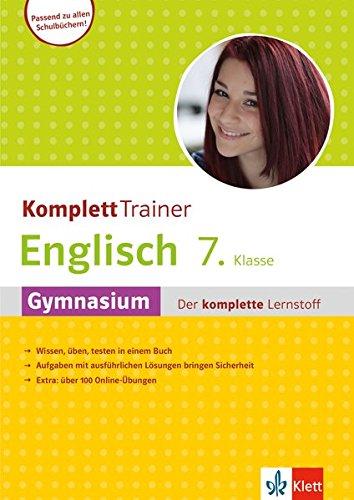 Klett Komplett Trainer Englisch 7. Klasse: Gymnasium - Der komplette Lernstoff
