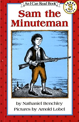 Sam the Minuteman (I Can Read Book Level: 3)の詳細を見る