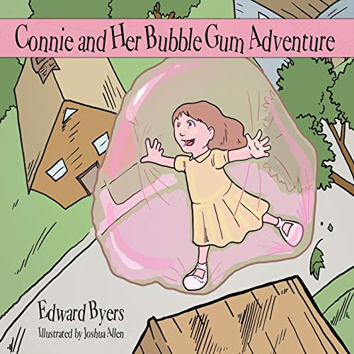 Connie and Her Bubble Gum Adventure