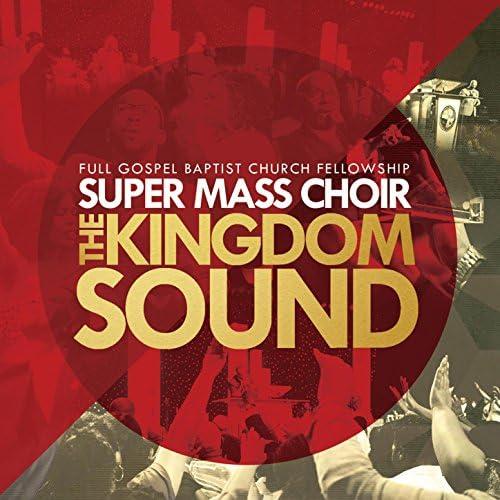 Full Gospel Baptist Church Fellowship Super Mass Choir