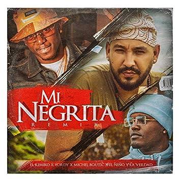 Mi Negrita (Remix)