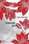 Shanghai 2040 par Roy