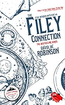 The Filey Connection (#1 - Sanford Third Age Club Mystery) (STAC - Sanford Third Age Club Mystery) by [David W Robinson]