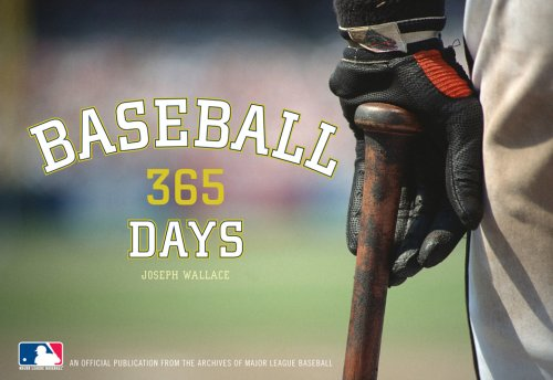 Baseball: 365 Days - An Official Publication from the Archives of Major League Baseball