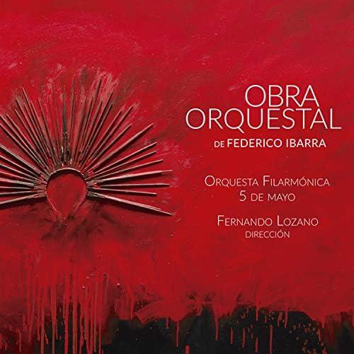 Fernando Lozano, Orquesta Filarmónica 5 de mayo