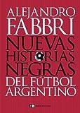 HISTORIAS NEGRAS DEL FUTBOL ARGENTINO