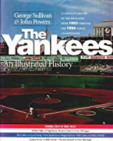 The Yankees: An Illustrated History (Baseball in America)