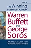 The Winning Investment Habits of Warren Buffett and George Soros - What You Can Learn from the World's Richest Investors