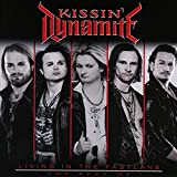 Kissin' Dynamite: Living in the Fastlane-the Best of (Audio CD (Best of))