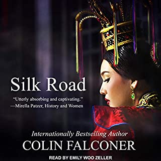Silk Road                   By:                                                                                                                                 Colin Falconer                               Narrated by:                                                                                                                                 Emily Woo Zeller                      Length: 14 hrs and 36 mins     7 ratings     Overall 4.0
