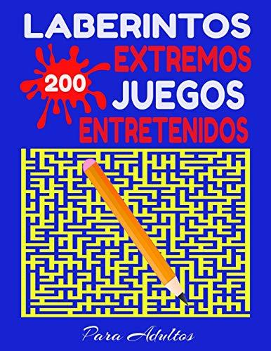 Laberintos Extremos 200 Juegos Entretenidos Para Adultos: Labertintos Grandes Listos Para Jugar en Casa - Muchos Retos Divertidos Con Soluciones