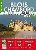 Val de Loire - Blois-Chambord : 20 belles balades