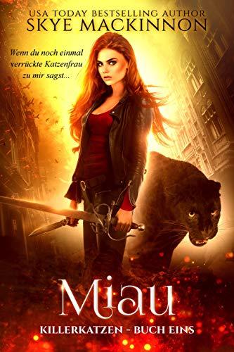 Miau (Killerkatzen 1)