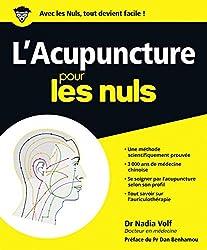 L'Acupuncture pour les Nuls de Nadia Volf chez First dans la collection Pour les Nuls