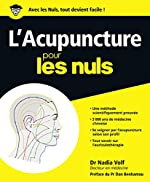 L'Acupuncture pour les Nuls de Nadia VOLF