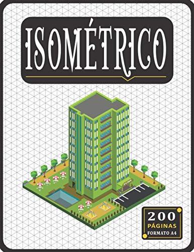 Libro Isométrico: Papel isométrico para dibujo, Cuaderno isométrico A4, Bloc isométrico de 200 pàginas. Regalos para estudiantes de ingeniero ( Hombres y Mujeres )