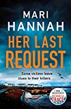 Her Last Request: A Kate Daniels thriller and the follow up to Capital Crime's Crime Book of the Year, Without a Trace