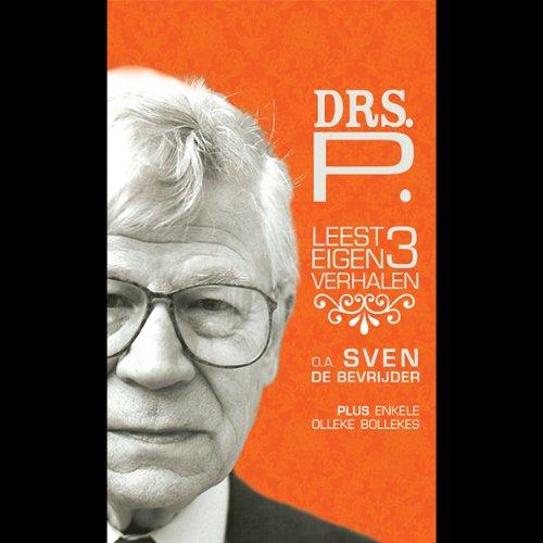 Drs. P leest 3 eigen verhalen cover art