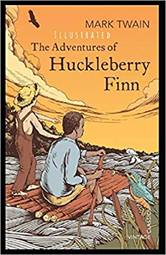 Adventures Of Huckleberry Finn (illustrated) (English Edition)