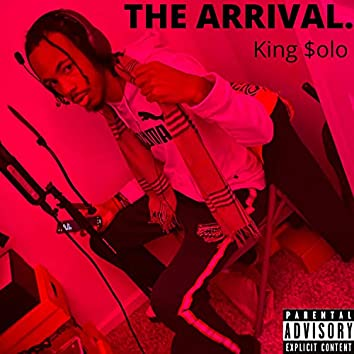 THE Arrival: King $olo
