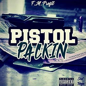 Pistol Packin' (feat. Big Gudda)