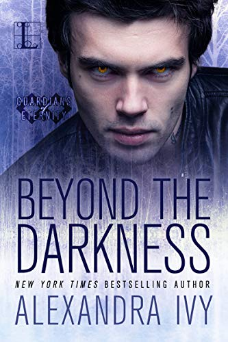 Beyond The Darkness Guardians Of Eternity Book 6 Kindle