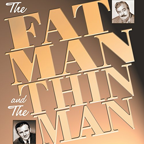 The Fat Man and the Thin Man audiobook cover art
