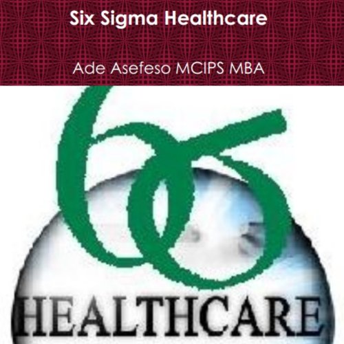 Six Sigma Healthcare audiobook cover art