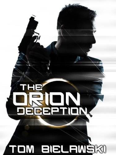 The Orion Deception: The Orion Trilogy Volume I (English Edition)
